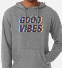 Good Vibes Techicolor Lightweight Hoodie
