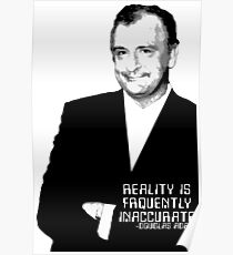 Reality Is Frequently Inaccurate Poster