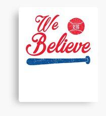 We Believe - Cleveland Baseball Canvas Print