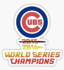 Cubs 2016 World Series Champs Sticker