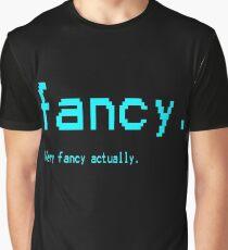 Fancy. Graphic T-Shirt