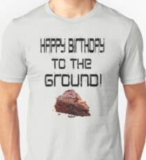 The Lonely Island - Happy Birthday To The Ground! Unisex T-Shirt