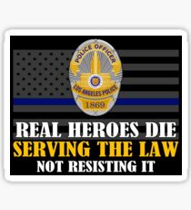 Support Police: LAPD - Real Heroes Die Serving the Law Sticker