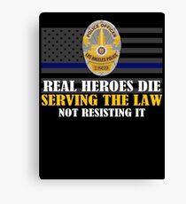 Support Police: LAPD - Real Heroes Die Serving the Law Canvas Print