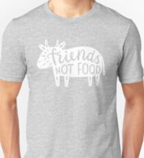 Friends not food!  Unisex T-Shirt