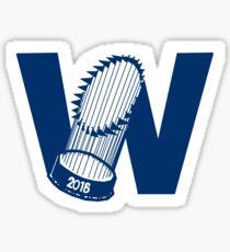 Fly The W - World Series Sticker
