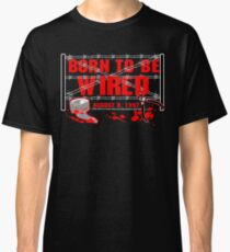 ECW Born To Be Wired 1997  Classic T-Shirt