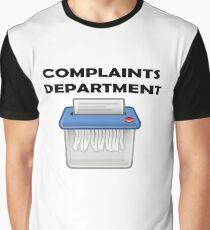 Complaints department Graphic T-Shirt