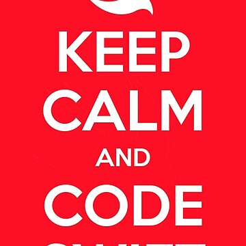 Keep calm and code swift by bitomule