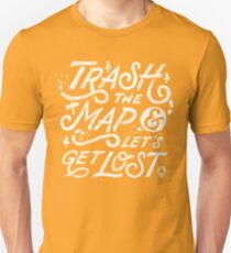 Trash the Map & Let's Get Lost - Travel Adventure Design (white) Unisex T-Shirt