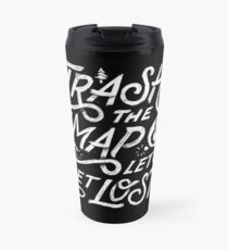 Trash the Map & Let's Get Lost - Travel Adventure Design (white) Travel Mug