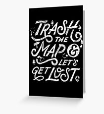 Trash the Map & Let's Get Lost - Travel Adventure Design (white) Grußkarte