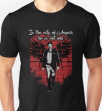 In the city of Angels... Unisex T-Shirt