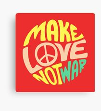 Inspirational Quote. Make love not war Canvas Print