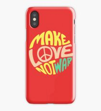 Inspirational Quote. Make love not war iPhone Case/Skin