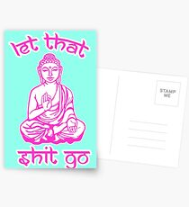 Buddha Says Let That Shit Go Postcards