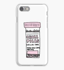 take a chill pill iPhone Case/Skin