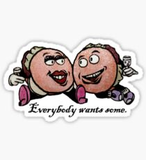 Everybody Wants Some Sticker