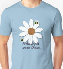 The facts were these... Unisex T-Shirt