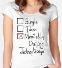 Mentally Dating Jacksepticeye Women's Fitted Scoop T-Shirt