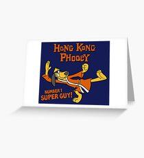 Hong Kong Phooey Greeting Card