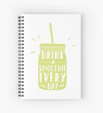 Drink a smoothie everyday! Spiral Notebook