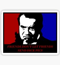 Richard Nixon Friends Don't Let Friends Send Dick Pics Sticker
