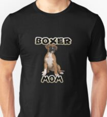 Boxer Dog Mom Mother Unisex T-Shirt