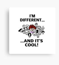 Different is Cool Canvas Print