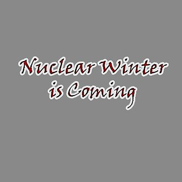 Nuclear Winter is Coming... by jammin-deen