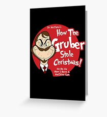 How the Gruber stole Christmas Greeting Card