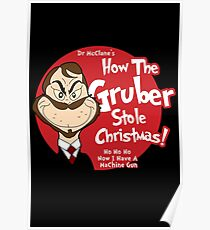 How the Gruber stole Christmas Poster