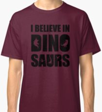 I Believe In Dinosaurs (little dinosaurs) Classic T-Shirt
