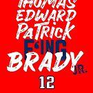 Thomas Edward Patrick F'ing Brady by brainstorm