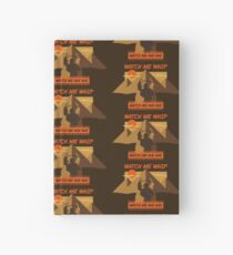 Watch Me Whip Hardcover Journal