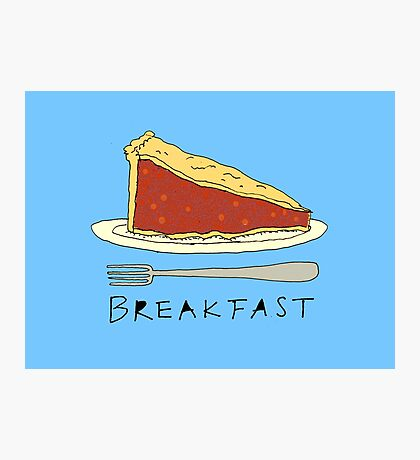 Pie for Breakfast Photographic Print