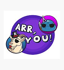 Arr you! Photographic Print