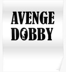 Avenge Dobby black Poster