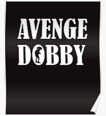 Avenge Dobby white Poster