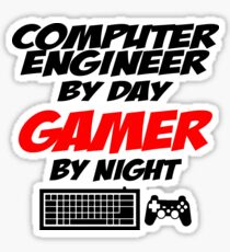 COMPUTER ENGINEER BY DAY GAMER BY NIGHT Sticker
