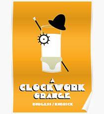 A Clockwork Orange- minimal poster Poster