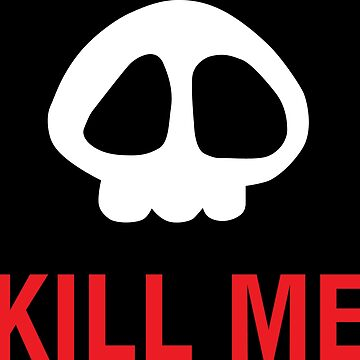 Skull Of Anime Can Kill Me by goyobod
