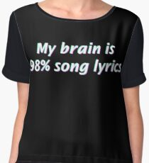 My Brain is 98% Song Lyrics Women's Chiffon Top