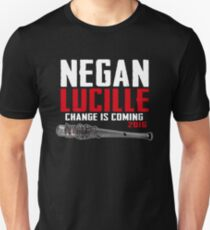 Negan Lucille Change is Coming Unisex T-Shirt
