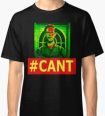 Hashtag Cant Classic T-Shirt