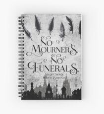 No Mourners No Funerals Spiral Notebook