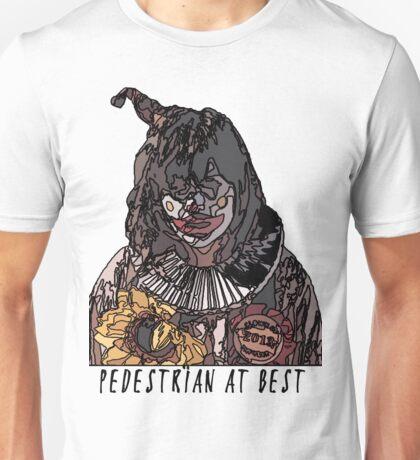 Pedestrian at Best Unisex T-Shirt