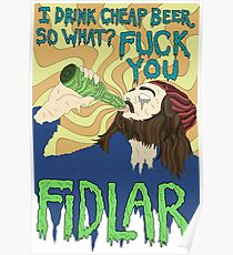 fidlar i drink cheap beer so what Poster