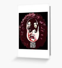 What Ever Happened to Baby Jane? Greeting Card