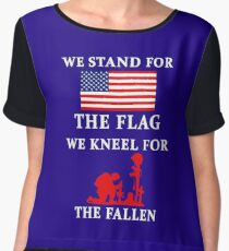 We Stand For The Flag We Kneel For The Fallen Chiffon Top